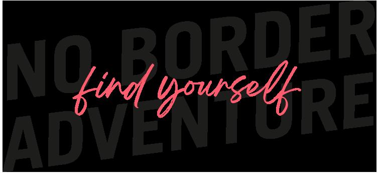 https://noborderadventure.com/wp-content/uploads/2021/03/no-border-adventure-find-yourself-home2.png